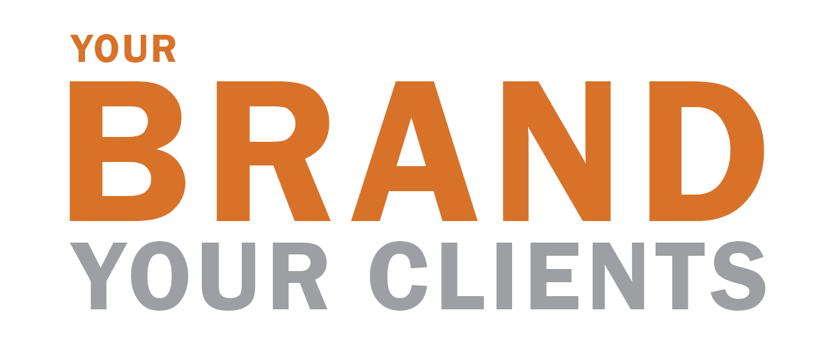 your-brand-your-clients